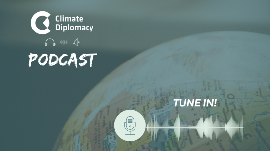 climate diplomacy podcast