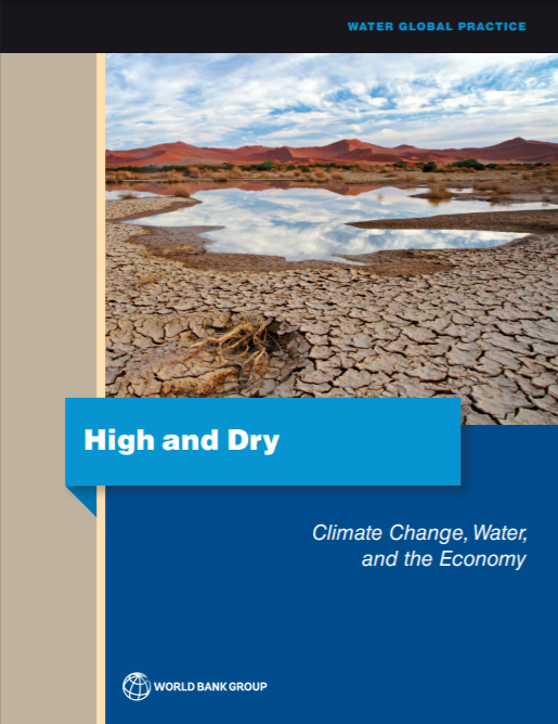 High and Dry_Climate change, water and the economy_World Bank